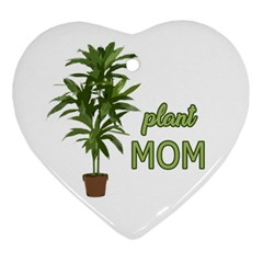 Plant Mom Heart Ornament (two Sides) by Valentinaart