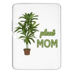Plant Mom Samsung Galaxy Tab 3 (10 1 ) P5200 Hardshell Case  by Valentinaart