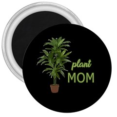 Plant Mom 3  Magnets by Valentinaart