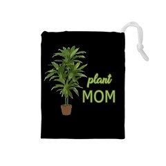 Plant Mom Drawstring Pouches (medium)  by Valentinaart