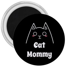 Love My Cat Mommy 3  Magnets by Catifornia