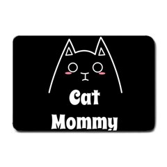 Love My Cat Mommy Small Doormat  by Catifornia