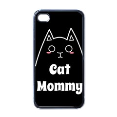 Love My Cat Mommy Apple Iphone 4 Case (black) by Catifornia