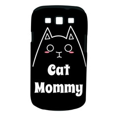 Love My Cat Mommy Samsung Galaxy S Iii Classic Hardshell Case (pc+silicone) by Catifornia