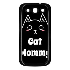 Love My Cat Mommy Samsung Galaxy S3 Back Case (black) by Catifornia