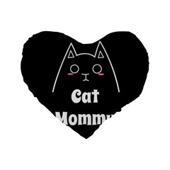 Love My Cat Mommy Standard 16  Premium Flano Heart Shape Cushions by Catifornia
