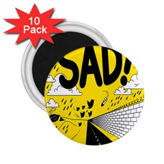 Have Meant  Tech Science Future Sad Yellow Street 2 25  Magnets (10 Pack)  by Mariart
