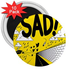 Have Meant  Tech Science Future Sad Yellow Street 3  Magnets (10 Pack)  by Mariart