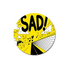 Have Meant  Tech Science Future Sad Yellow Street Magnet 3  (round) by Mariart