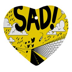 Have Meant  Tech Science Future Sad Yellow Street Heart Ornament (two Sides) by Mariart