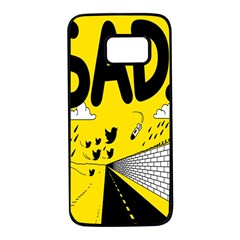 Have Meant  Tech Science Future Sad Yellow Street Samsung Galaxy S7 Black Seamless Case