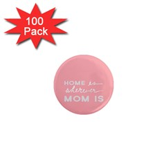 Home Love Mom Sexy Pink 1  Mini Magnets (100 Pack)  by Mariart