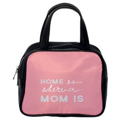 Home Love Mom Sexy Pink Classic Handbags (one Side) by Mariart