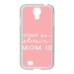 Home Love Mom Sexy Pink Samsung Galaxy S4 I9500/ I9505 Case (white)