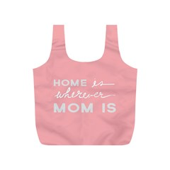 Home Love Mom Sexy Pink Full Print Recycle Bags (s)  by Mariart