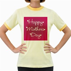 Valentine Happy Mothers Day Pink Heart Love Women s Fitted Ringer T Shirts