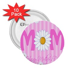 Valentine Happy Mothers Day Pink Heart Love Sunflower Flower 2 25  Buttons (10 Pack)