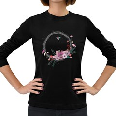 Flowers Twig Corolla Wreath Lease Women s Long Sleeve Dark T Shirts