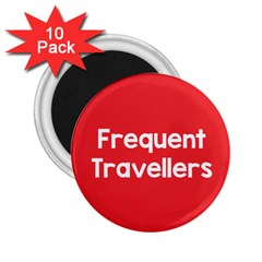 Frequent Travellers Red 2 25  Magnets (10 Pack)  by Mariart