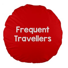 Frequent Travellers Red Large 18  Premium Flano Round Cushions by Mariart