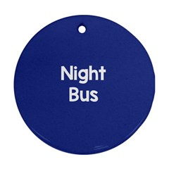 Night Bus New Blue Ornament (round)