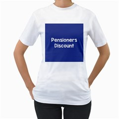 Pensioners Discount Sale Blue Women s T-shirt (white)  by Mariart