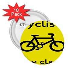 Stay Classy Bike Cyclists Sport 2 25  Buttons (10 Pack)  by Mariart