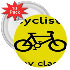 Stay Classy Bike Cyclists Sport 3  Buttons (10 Pack)  by Mariart
