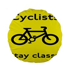Stay Classy Bike Cyclists Sport Standard 15  Premium Flano Round Cushions by Mariart