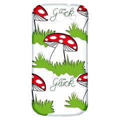 Mushroom Luck Fly Agaric Lucky Guy Samsung Galaxy S3 S Iii Classic Hardshell Back Case by Nexatart