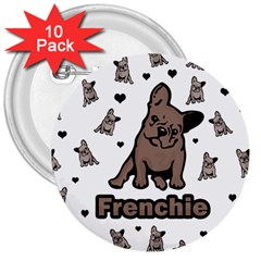 French Bulldog 3  Buttons (10 Pack)  by Valentinaart