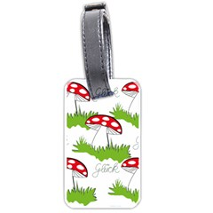 Mushroom Luck Fly Agaric Lucky Guy Luggage Tags (one Side)  by Nexatart