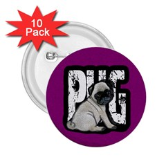 Pug 2 25  Buttons (10 Pack)  by Valentinaart