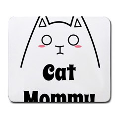 Love My Cat Mommy Large Mousepads by Catifornia