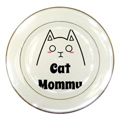 Love My Cat Mommy Porcelain Plates by Catifornia