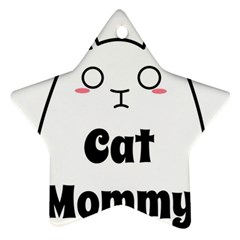 Love My Cat Mommy Star Ornament (two Sides)
