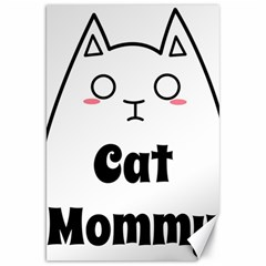 Love My Cat Mommy Canvas 20  X 30   by Catifornia