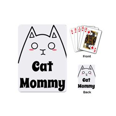 Love My Cat Mommy Playing Cards (mini)  by Catifornia