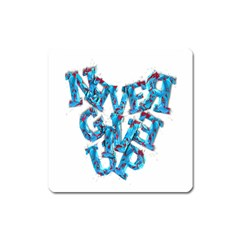 Sport Crossfit Fitness Gym Never Give Up Square Magnet by Nexatart