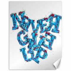 Sport Crossfit Fitness Gym Never Give Up Canvas 12  X 16   by Nexatart