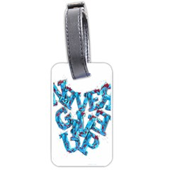 Sport Crossfit Fitness Gym Never Give Up Luggage Tags (one Side)  by Nexatart