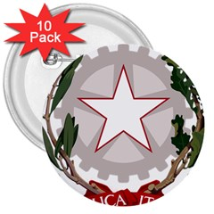 Emblem Of Italy 3  Buttons (10 Pack)  by abbeyz71
