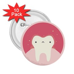 Sad Tooth Pink 2 25  Buttons (10 Pack)  by Mariart
