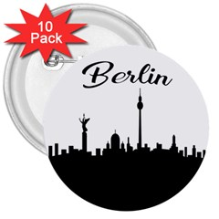 Berlin 3  Buttons (10 Pack)  by Valentinaart