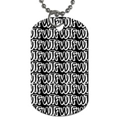 Wtf Dog Tag (two Sides)