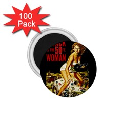 Attack Of The 50 Ft Woman 1 75  Magnets (100 Pack)  by Valentinaart