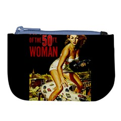 Attack Of The 50 Ft Woman Large Coin Purse by Valentinaart