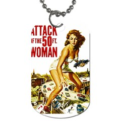 Attack Of The 50 Ft Woman Dog Tag (two Sides) by Valentinaart