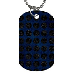 Circles1 Black Marble & Blue Grunge (r) Dog Tag (two Sides) by trendistuff