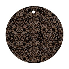 Damask2 Black Marble & Brown Colored Pencil Round Ornament (two Sides) by trendistuff